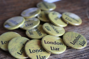 London Lies badges - this year's must-have accessory